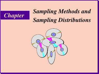 Sampling Methods and                       Sampling Distributions