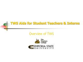 TWS Aids for Student Teachers & Interns