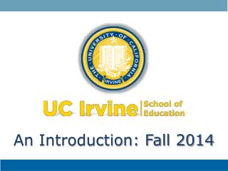 An Introduction: Fall 2014