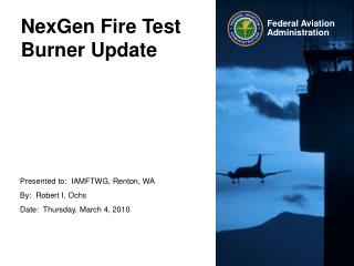 NexGen Fire Test Burner Update
