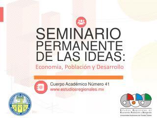 SEMINARIO PERMANENTE DE LAS IDEAS: Economía, Población y Desarrollo