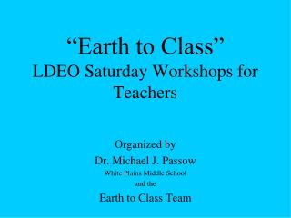 "Members of the ""Earth to Class"" team:"