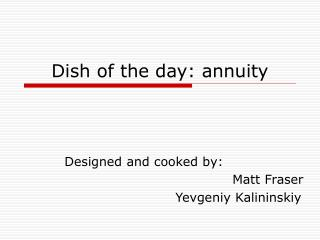 Dish of the day: annuity