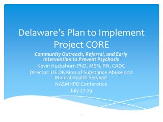 Delaware's Plan to Implement Project CORE