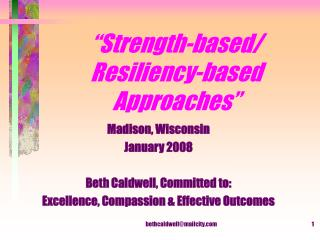 """Strength-based/ Resiliency-based Approaches"""
