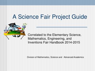 A Science Fair Project Guide