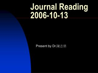Journal Reading 2006-10-13