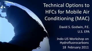 Technical Options to HFCs for Mobile Air Conditioning (MAC)