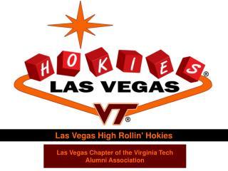 Las Vegas High Rollin' Hokies