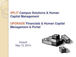 SPLIT  Campus Solutions & Human Capital Management