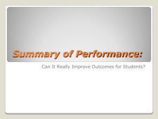 Summary of Performance: