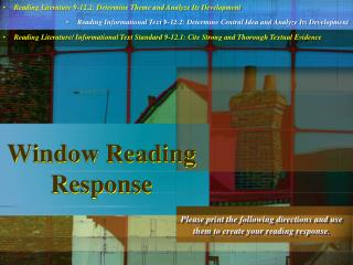 Window Reading Response