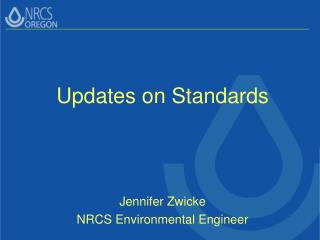 Updates on Standards