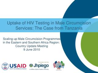 Uptake of HIV Testing in Male Circumcision Services: The Case from Tanzania