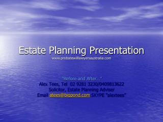 Estate Planning Presentation probatewilllawyersaustralia