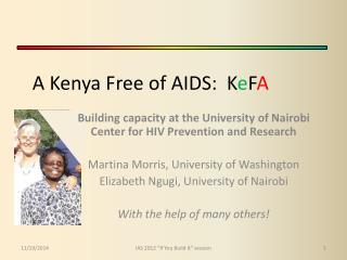 A Kenya Free of AIDS:   K e F A