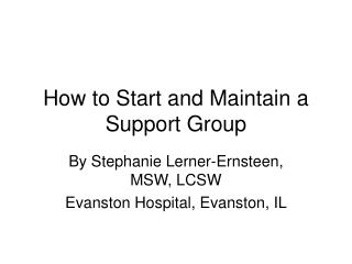 How to Start and Maintain a Support Group