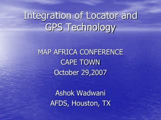 Integration of Locator and GPS Technology