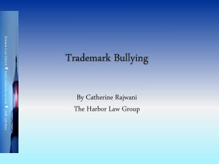 Trademark Bullying
