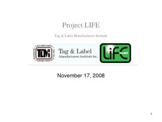 Project LIFE Tag & Label Manufacturers Institute