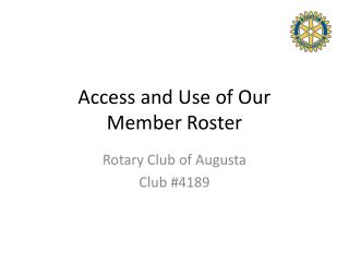 Access and Use of Our Member Roster