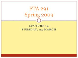 STA 291 Spring 2009