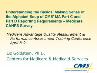 Medicare Advantage Quality Measurement & Performance Assessment Training Conference April 8-9