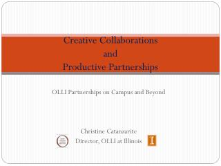 Creative Collaborations  and  Productive Partnerships