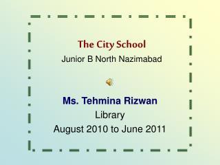 The City School Junior B North Nazimabad