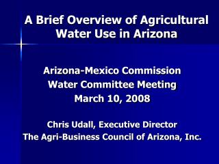 A Brief Overview of Agricultural Water Use in Arizona