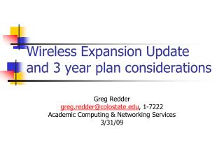 Wireless Expansion Update and 3 year plan considerations