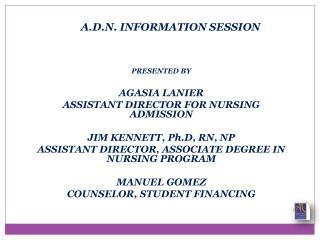 A.D.N. INFORMATION SESSION