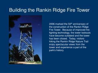 Building the Rankin Ridge Fire Tower