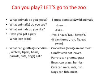 Can you play? LET'S go to the zoo