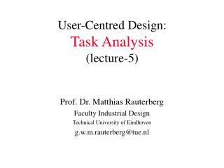 User-Centred Design: Task Analysis (lecture-5)