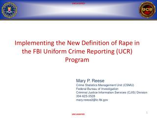 Implementing the New Definition of Rape in the FBI Uniform Crime Reporting (UCR) Program