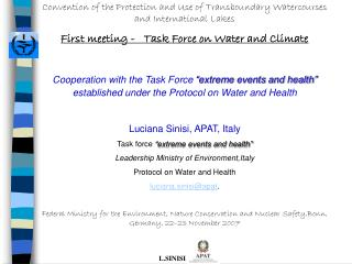 Convention of the Protection and Use of Transboundary Watercourses and International Lakes