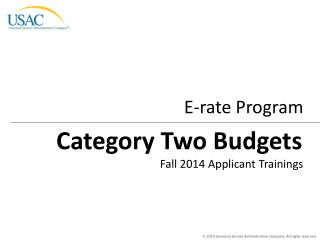 Category Two Budgets
