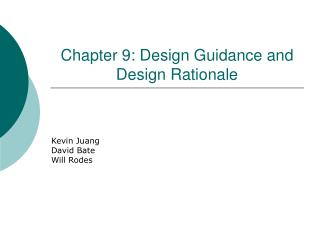 Chapter 9: Design Guidance and Design Rationale
