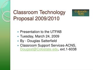 Classroom Technology  Proposal 2009/2010