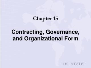 Chapter 15 Contracting, Governance, and Organizational Form