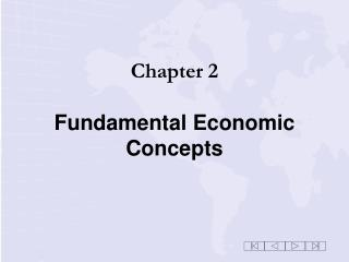 Chapter 2 Fundamental Economic Concepts