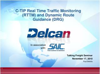C-TIP Real Time Traffic Monitoring (RTTM) and Dynamic Route Guidance (DRG)