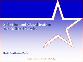 Selection and Classification  for Enlisted Service
