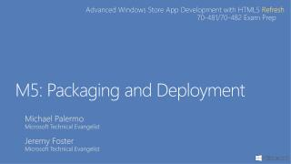 M5:  Packaging and Deployment