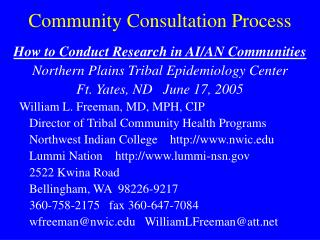Community Consultation Process