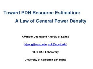 Toward PDN Resource Estimation:          A Law of General Power Density