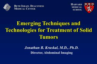 Emerging Techniques and Technologies for Treatment of Solid Tumors