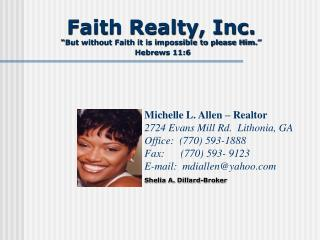 "Faith Realty, Inc. ""But without Faith it is impossible to please Him."" Hebrews 11:6"