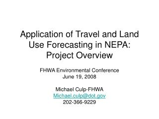 Application of Travel and Land Use Forecasting in NEPA: Project Overview